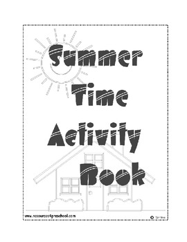 Summer Time Activity Book - Preschool to Kindergarten Transition - Life skills
