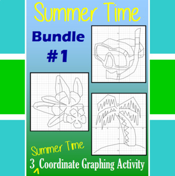 Summer Time Bundle #1 - 3 Summer Time Coordinate Graphing Activities