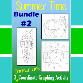 Summer Time Bundle #2 - 3 Summer Time Coordinate Graphing Activities