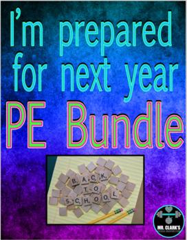 I'm Prepared for Next Year PE Bundle