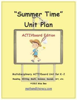 """Summer Time"" Common Core Aligned Math and Literacy Unit - ACTIVboard EDITION"
