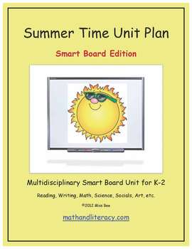 """""""Summer Time"""" Common Core Aligned Math and Literacy Unit - SMARTBOARD EDITION"""