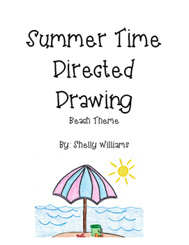 Summer Time Directed Drawing