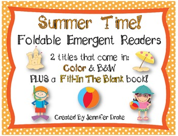 Summer Time Foldable Emergent Readers ~Set of 2~ Color & B&W PLUS a Fill-In Book