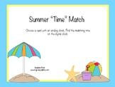 Summer Time Match