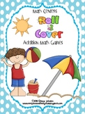 Summer Time Math - Roll and Cover Addition Game {Free}