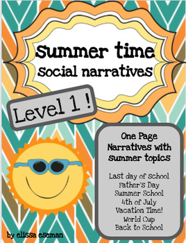 Summer Time Social Stories/Narratives/Labels LEVEL 1