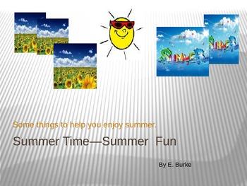 Summer Time -Summer Fun