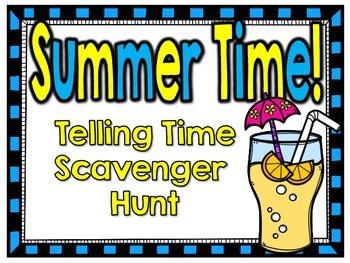 Summer Time! Telling Time Scavenger Hunt