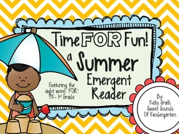 Summer: Time for Fun!- Emergent Reader