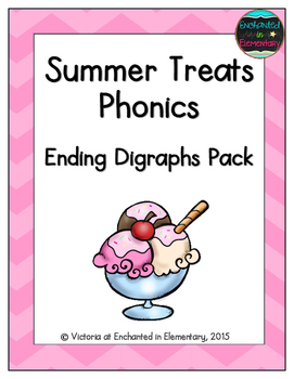 Summer Treats Phonics: Ending Digraphs Pack