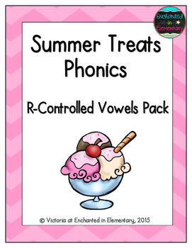 Summer Treats Phonics: R-Controlled Vowel Words Pack