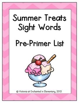 Summer Treats Sight Words! Pre-Primer List Edition