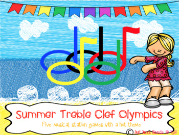 Summer Treble Clef Olympics- Five music station games with a hot theme