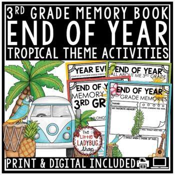 Tropical Theme End of The Year Activities 3rd Grade- End of The Year Memory Book