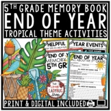 Tropical Theme End of The Year Activities 5th Grade -End of The Year Memory Book