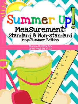 Summer Up! Measurement: Standard & Non-Standard Summer Edition