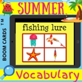 Summer VOCABULARY - Boom Cards Distance Learning NO PRINT