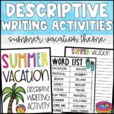 Descriptive Writing Activities- Summer Vacation