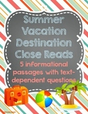 Summer Vacation Destination Close Reading Passages