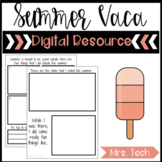 Summer Vacation - Digital Resource