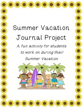 Summer Vacation Journal( Summer Memoir):  Sunflower Theme