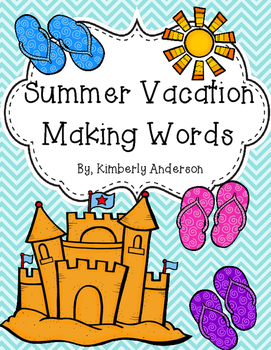 Summer Vacation - Making Words Activity