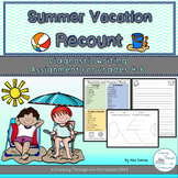 Summer Vacation Recount- Diagnostic Writing Grade 4-6