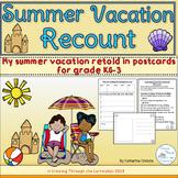 Summer Vacation Recount In Postcards- Grade KG-3