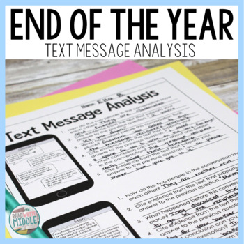 Summer Vacation Text Message Analysis Inferencing & Citing Evidence End of Year