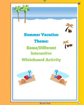Summer Vacation Theme:  Same or Different