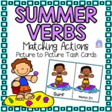 Summer Verb Matching Picture Task Cards   For Early Learners & Special Education