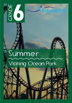 Summer - Visiting Ocean Park - Grade 6