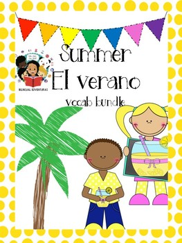 Summer - El verano Vocab Bundle- Spanish