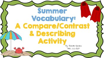 Summer Vocabulary Describing Nouns and Compare/ Contrast Activity