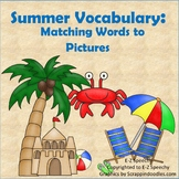 Summer Vocabulary Interactive Notebook: Matching Words to Pictures