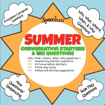 Summer WH Questions and Conversation Starters, Fluency, Articulation