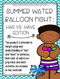 Summer Water Balloon Fight: Has vs. Have Edition