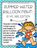 Summer Water Balloon Fight: Is vs. Are Edition