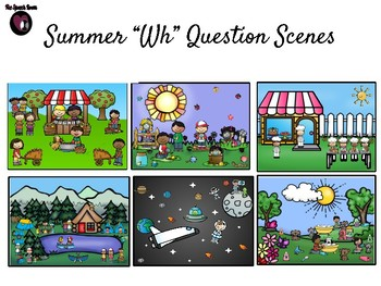 """Summer """"Wh"""" Question Scenes"""
