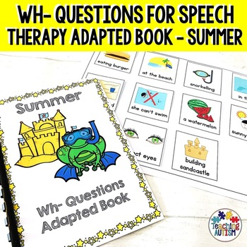 Summer Wh- Questions, Adapted Book