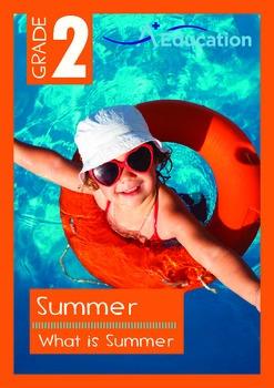 Summer - What is Summer? - Grade 2