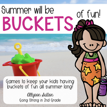 Summer Will Be BUCKETS Of Fun Games & Skills Practice Booklet