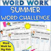 Summer Word Challenge | Word Work for Big Kids | Fun Spell
