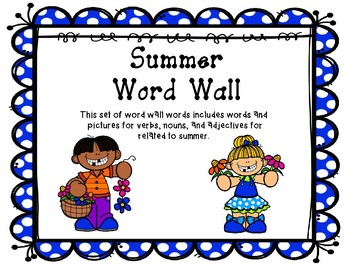 Summer Word Wall - Nouns, Verbs, and Adjectives!