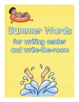 Summer Words for writing center and write-the-room