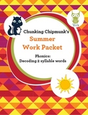 Special Education Summer Work Packet: Phonics Decoding 2 Syllable Words