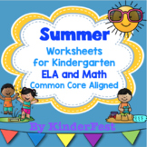 Summer Worksheets for Kindergarten - ELA and Math Common Core Aligned