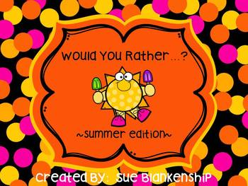 Summer Would You Rather