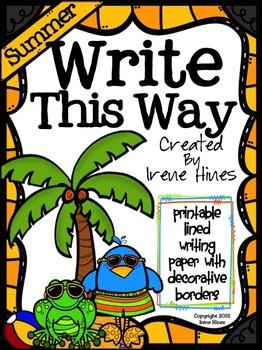 Summer Write This Way ~ Decorative Printable Lined Writing
